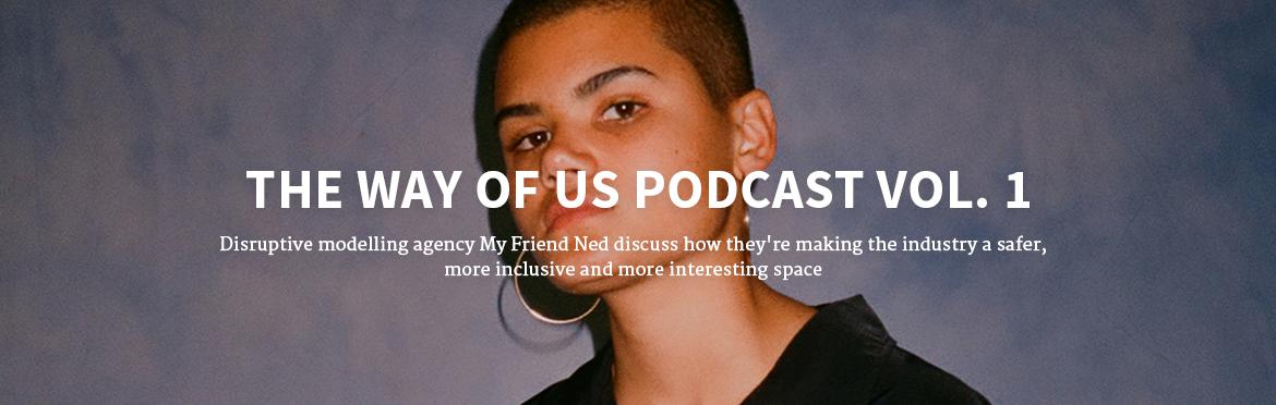 The Way of Us Podcast: My Friend Ned
