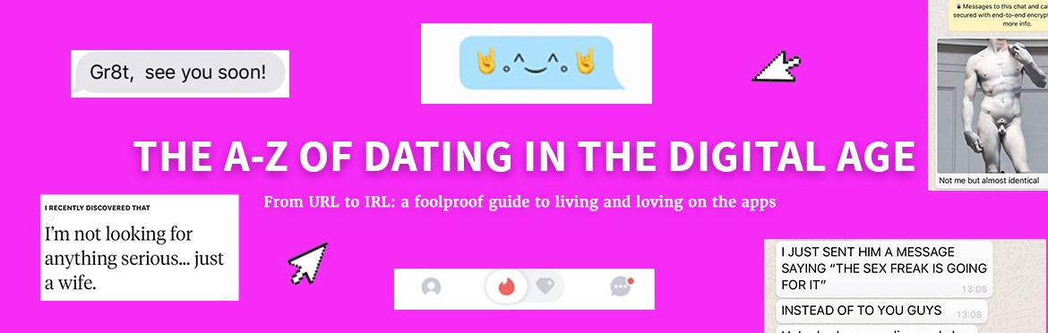 The A-Z of Dating in the Digital Age