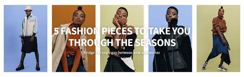 5 Fashion Pieces to Take You Through the Seasons