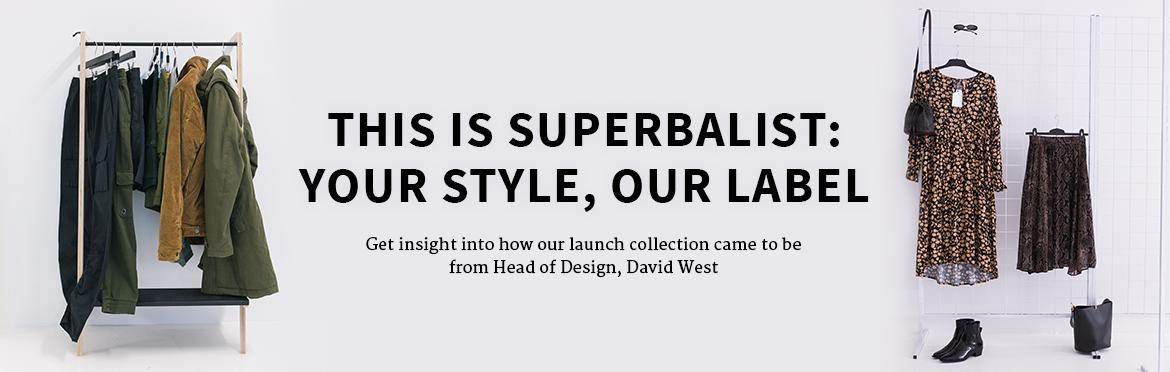 This Is Superbalist: Your Style, Our Label