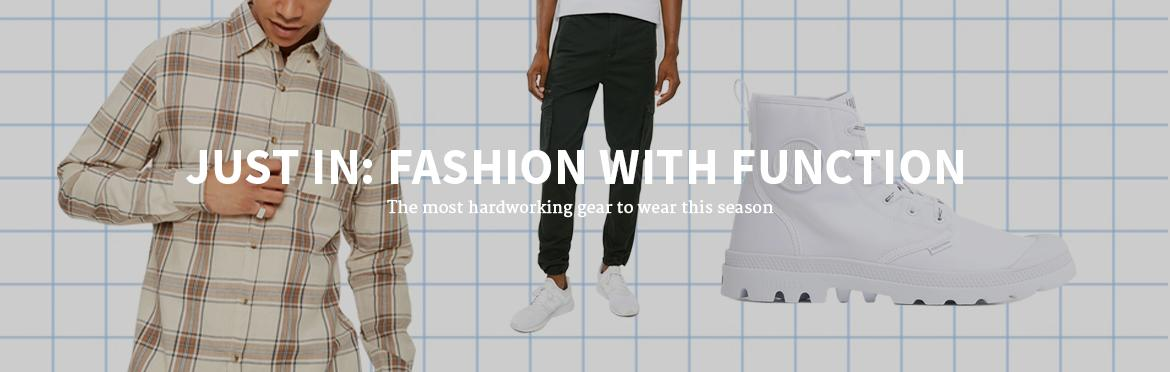JUST IN: FASHION WITH FUNCTION