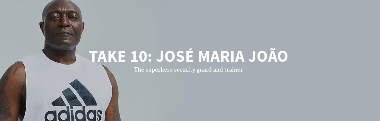TAKE 10: JOSÉ MARIA JOÃO