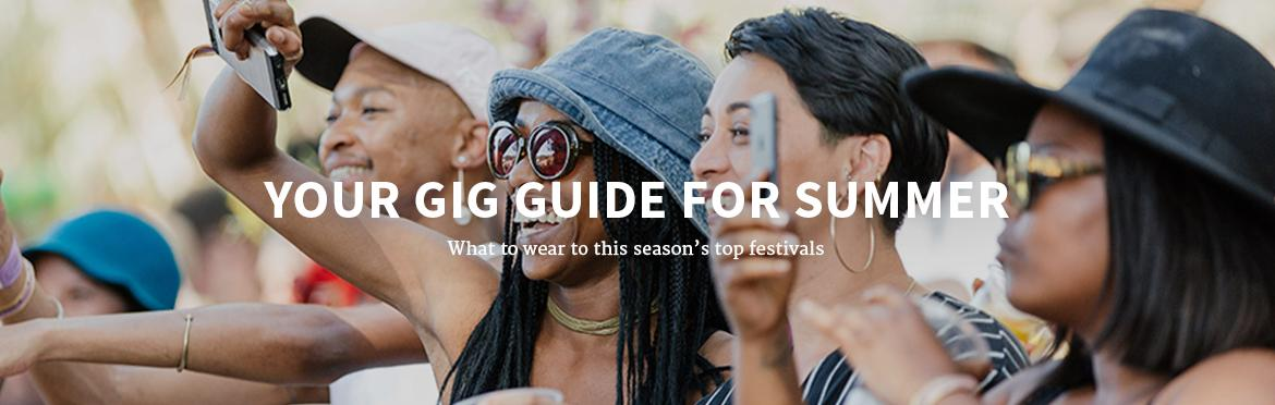 YOUR GIG GUIDE FOR SUMMER