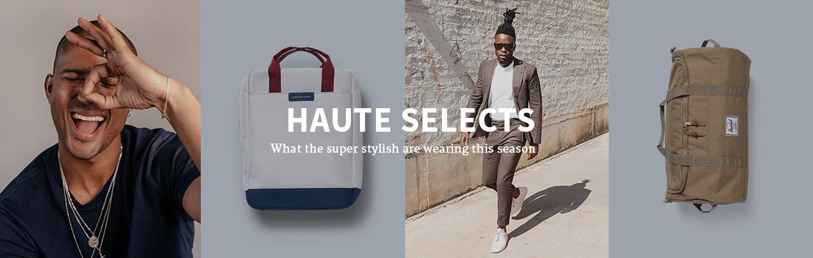 HAUTE SELECTS