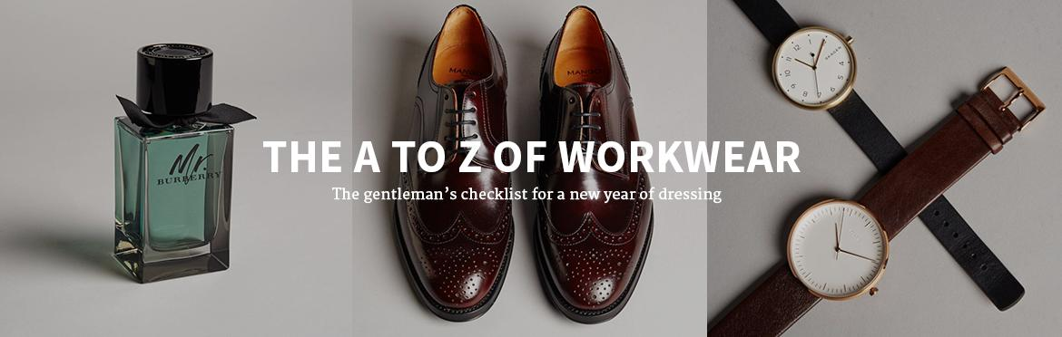 THE A TO Z OF WORKWEAR