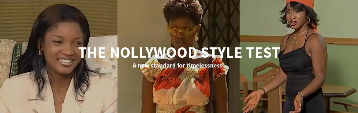 THE NOLLYWOOD STYLE TEST