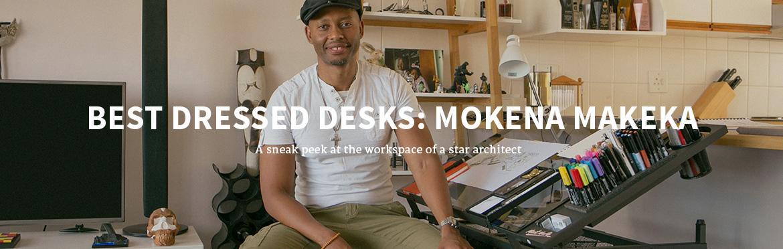 BEST DRESSED DESKS: MOKENA MAKEKA