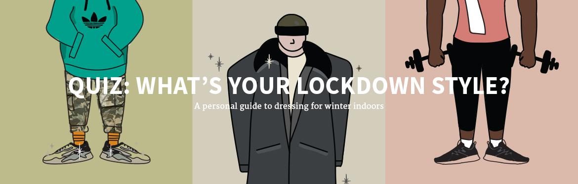 QUIZ: What's Your Lockdown Style?
