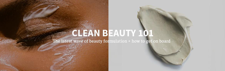 CLEAN BEAUTY 101