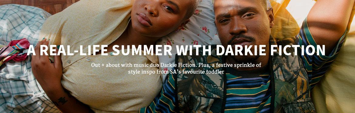 A REAL-LIFE SUMMER WITH DARKIE FICTION