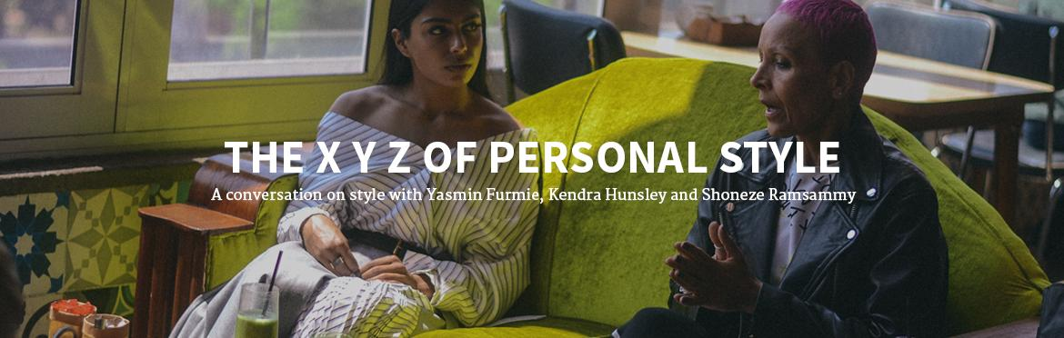 The X Y Z of Personal Style