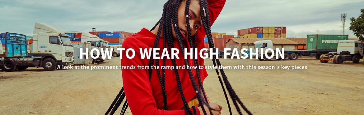 How To Wear High Fashion