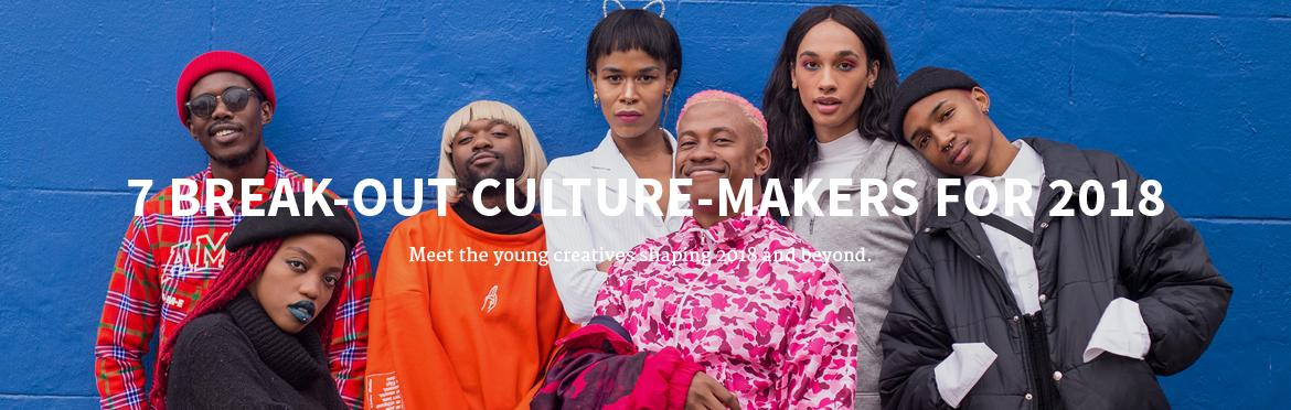 7 Break-Out Culture-Makers for 2018