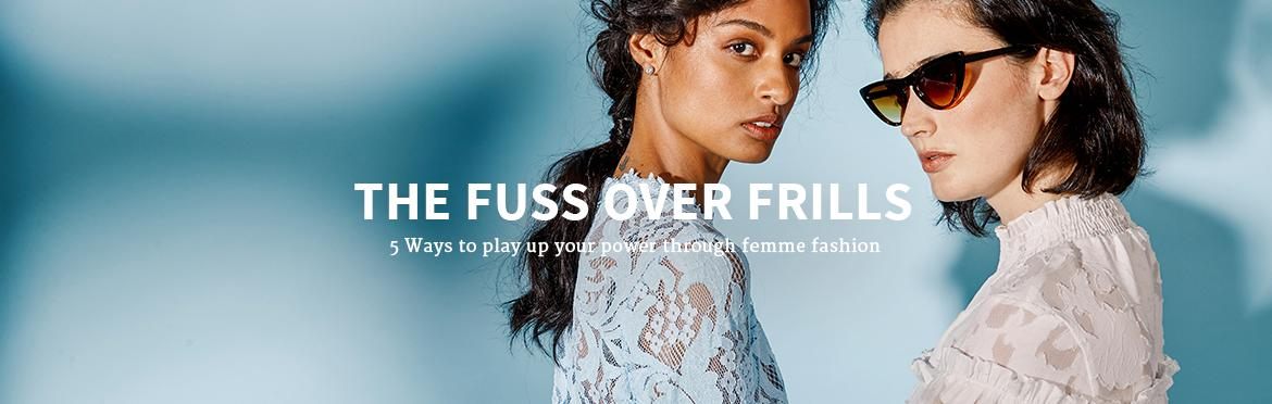 The Fuss Over Frills