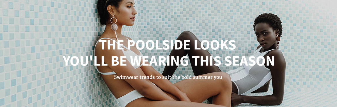 The Poolside Looks You'll Be Wearing This Season