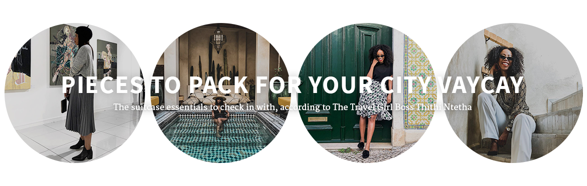 Pieces to Pack for Your City Vaycay