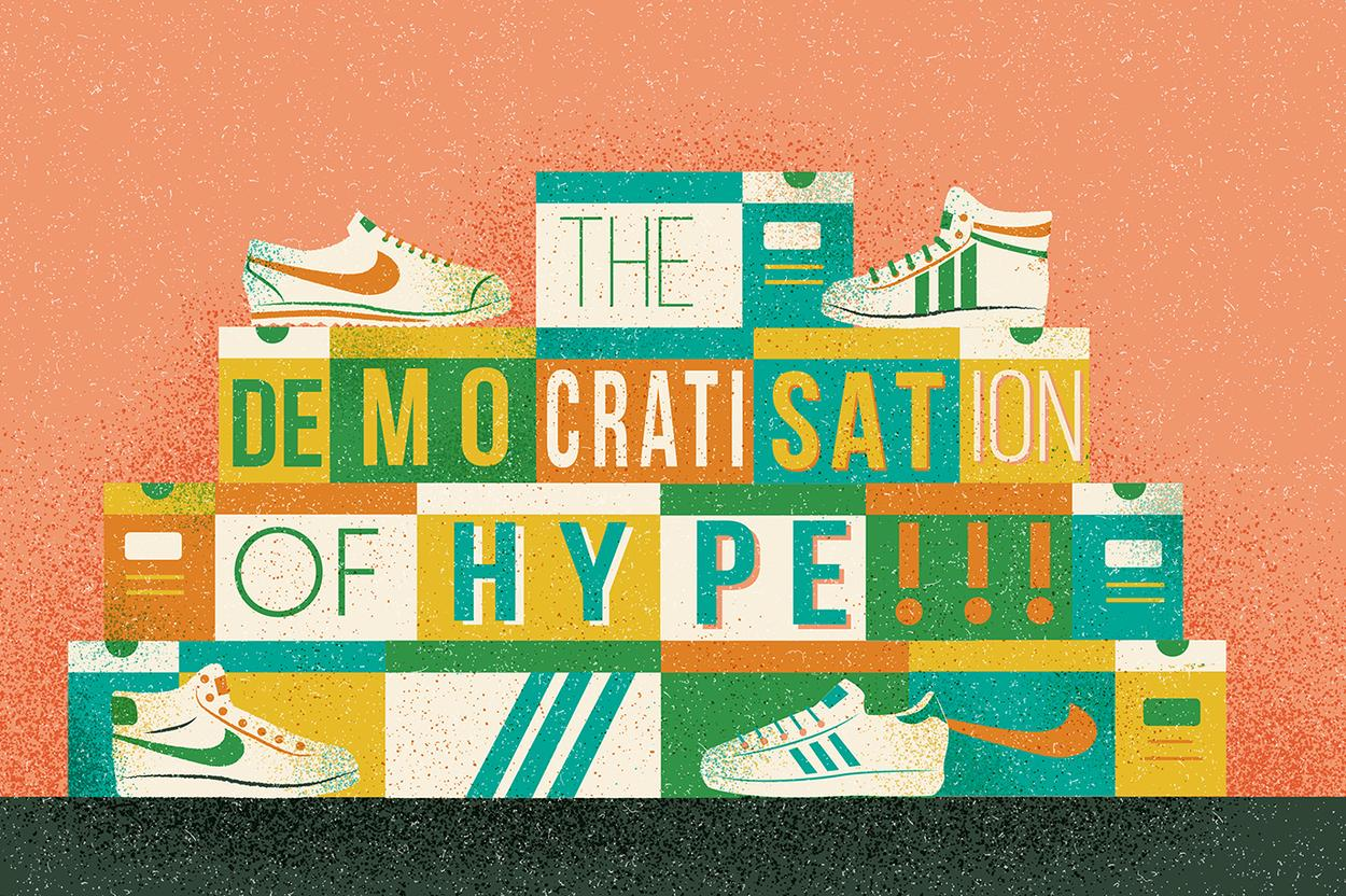 deaf9e79efb95 The Democratisation of Hype