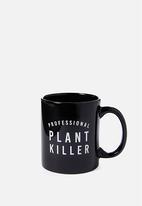 Typo - Anytime mug - plant killer