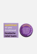 anatomicals - Oi! you throbhead headache relief balm