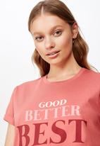 Cotton On - Classic slogan T-shirt good better best - coral