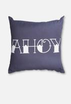 Superbalist Cushions - AHOY Cushion