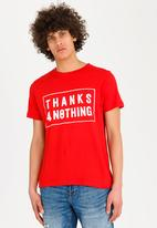 STYLE REPUBLIC - Thanks for nothing tee - red