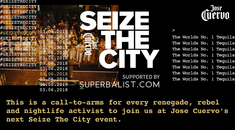 Jose Cuervo | Seize the City
