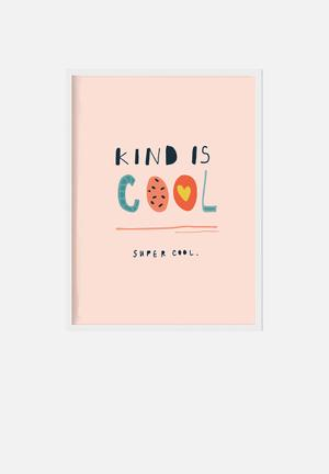 Simply Child Kind Is Cool Print Decor