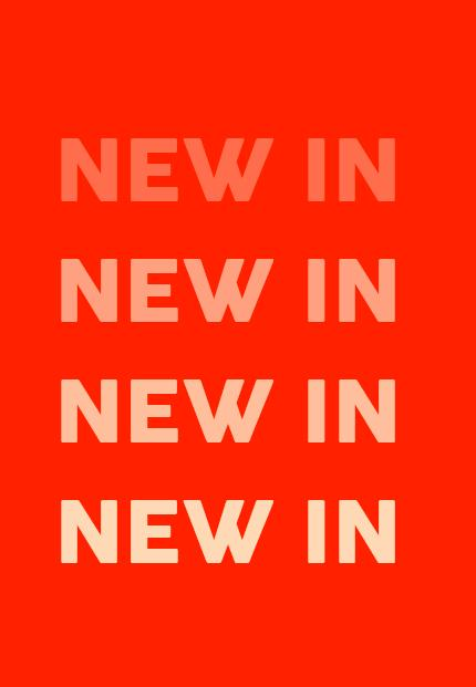 NEW IN