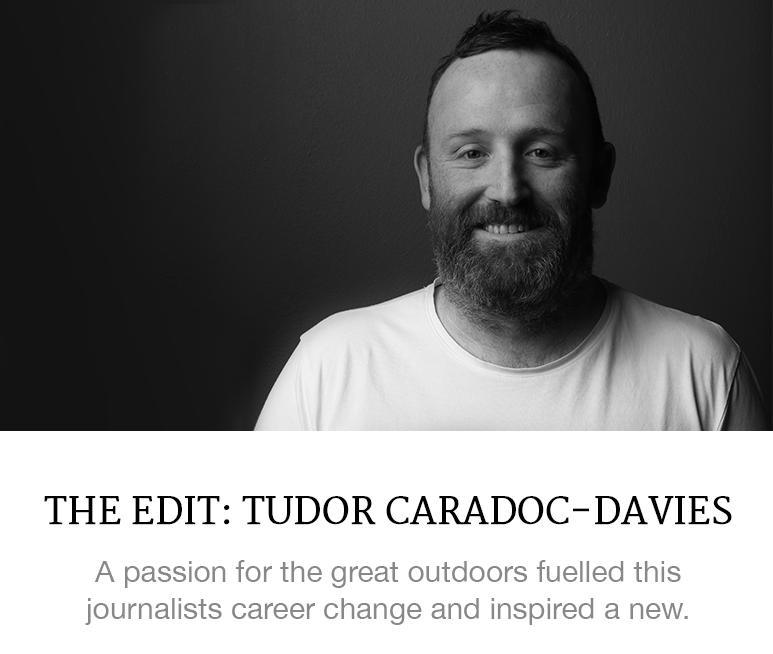 The Edit: Tudor Caradoc-Davies
