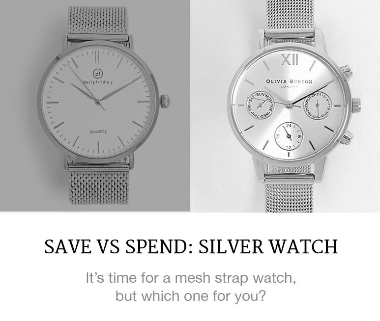 save vs spend on silver watches