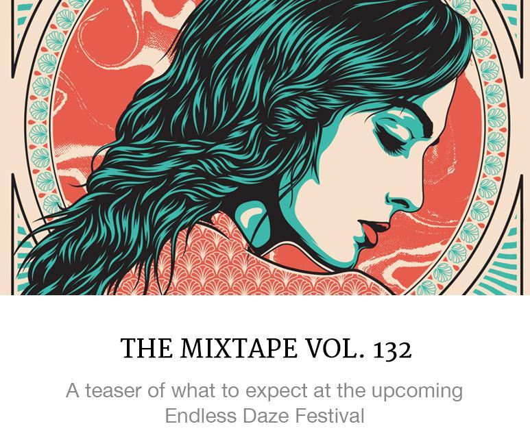 Endless Daze Festival Mixtape