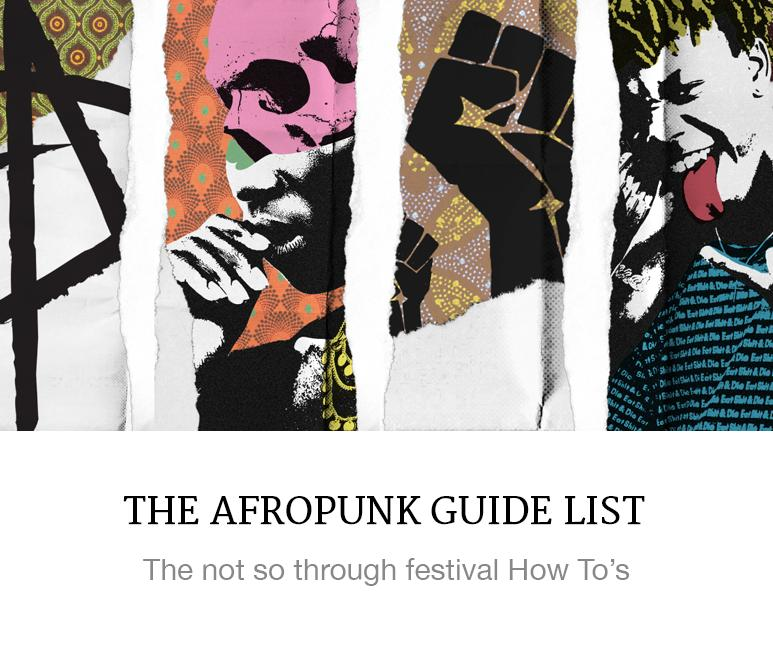 The Guide to Afropunk