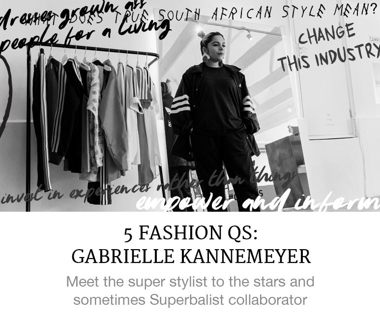 5 fashion questions with Gabrielle Kannemeyer