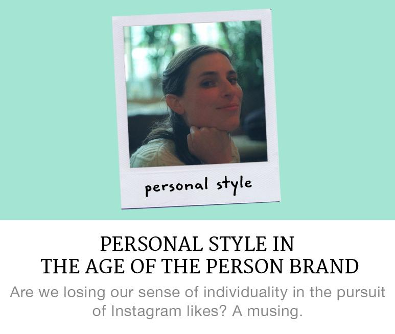 personal style in the age of the personal brand
