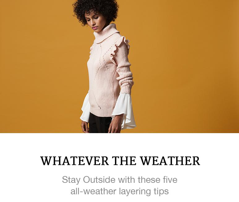 Dress for any weather