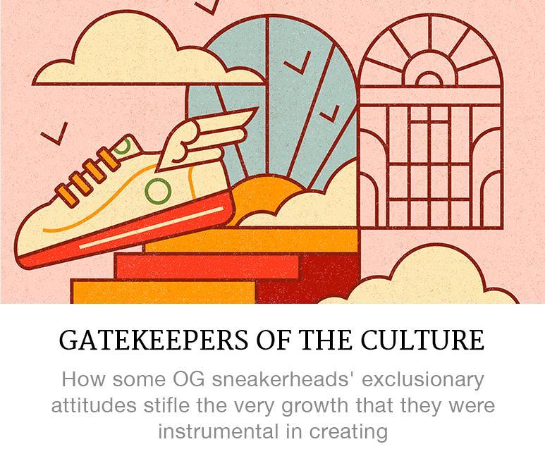 OG sneakerhead gatekeepers