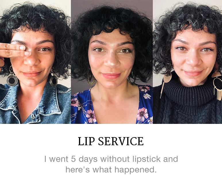 I went a week with no lipstick