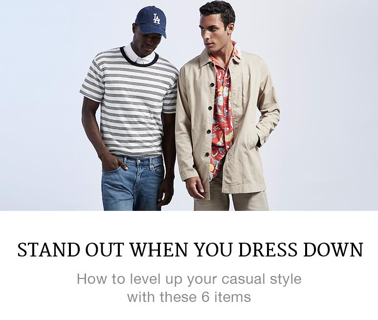 stand out when you dress down