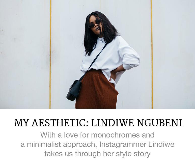 My Aesthetic: Lindiwe Ngubeni