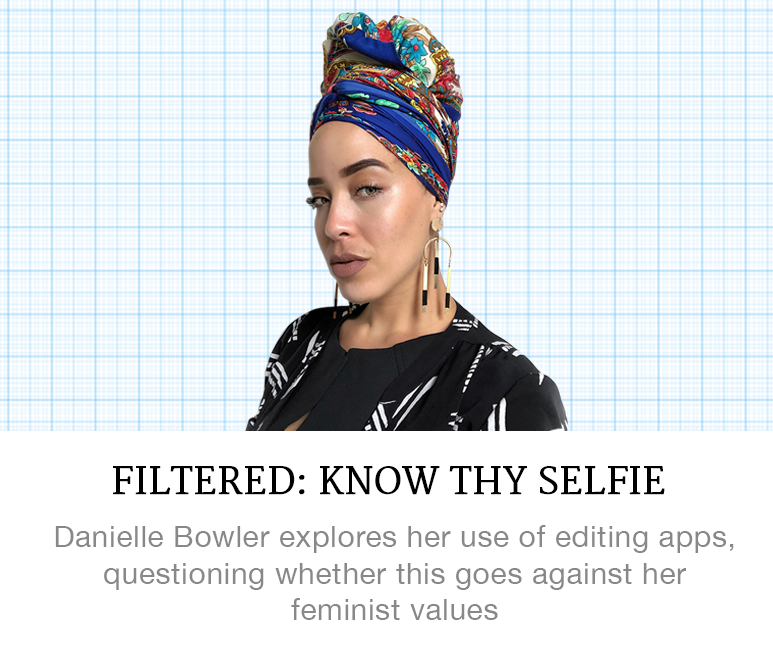 Filtered: Know Thy Selfie