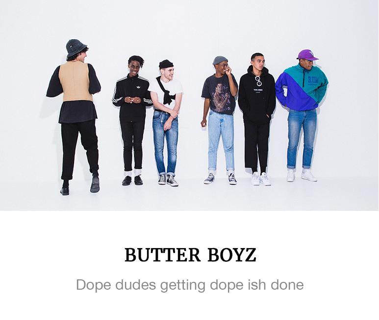 https://superbalist.com/thewayofus/2016/12/30/butter-boyz/1065