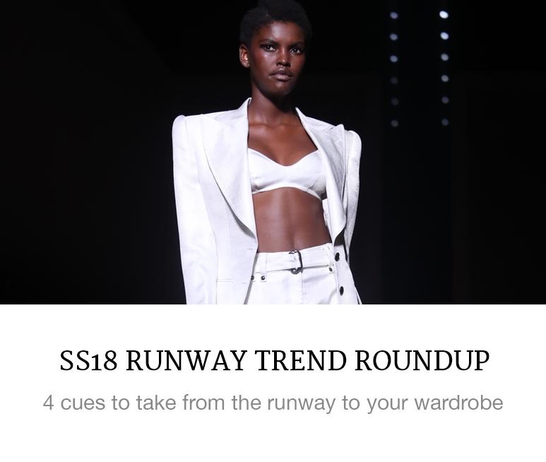 SS18 Runway Trend Roundup