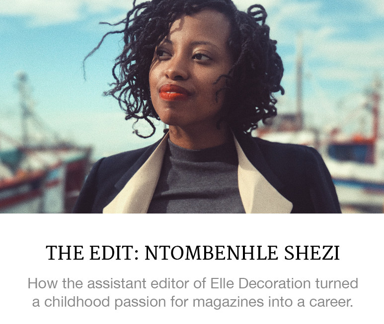The Edit: Ntombenhle Shezi