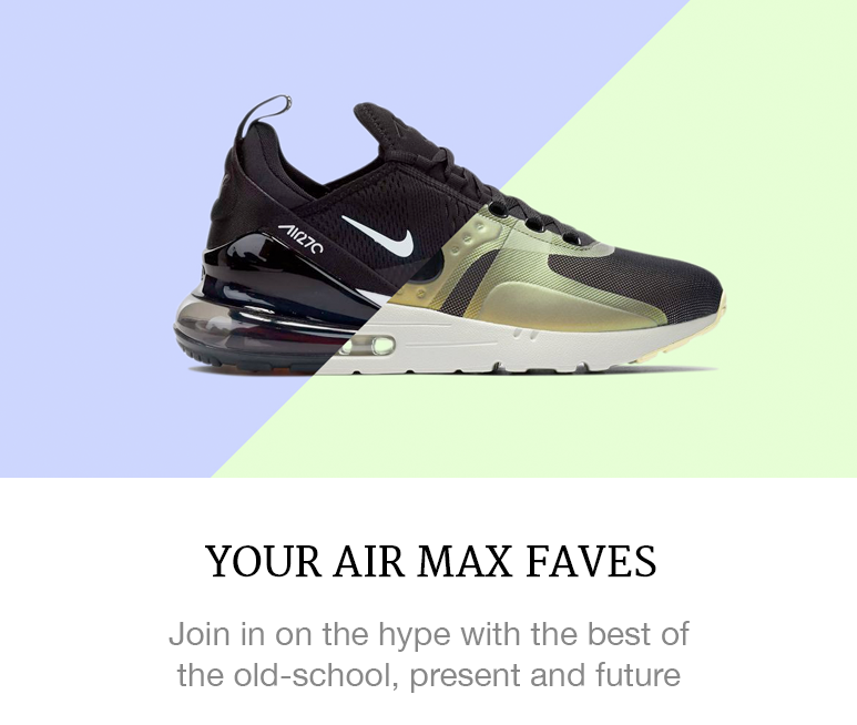 Your Air Max Faves