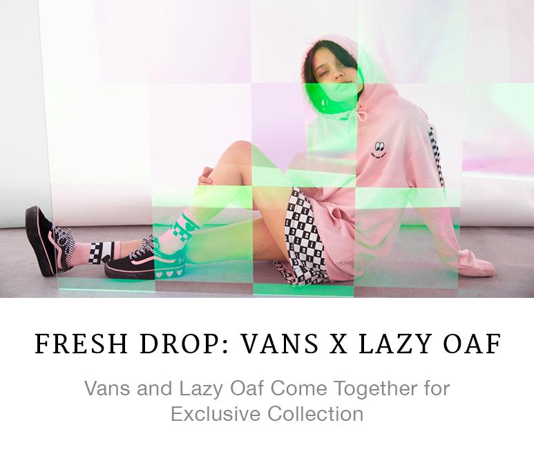Fresh Drop: Vans x Lazy Oaf