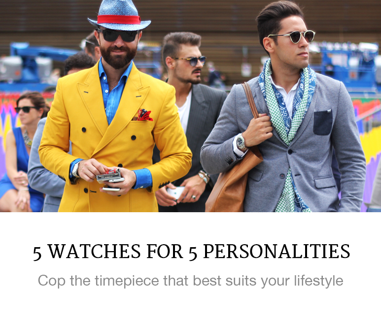 5 Watches for 5 Personalities