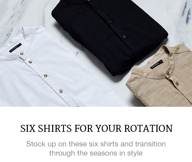 Six Shirts for Your Rotation