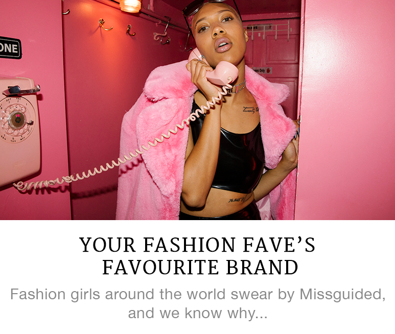 Your Fashion Fave's Favourite Brand