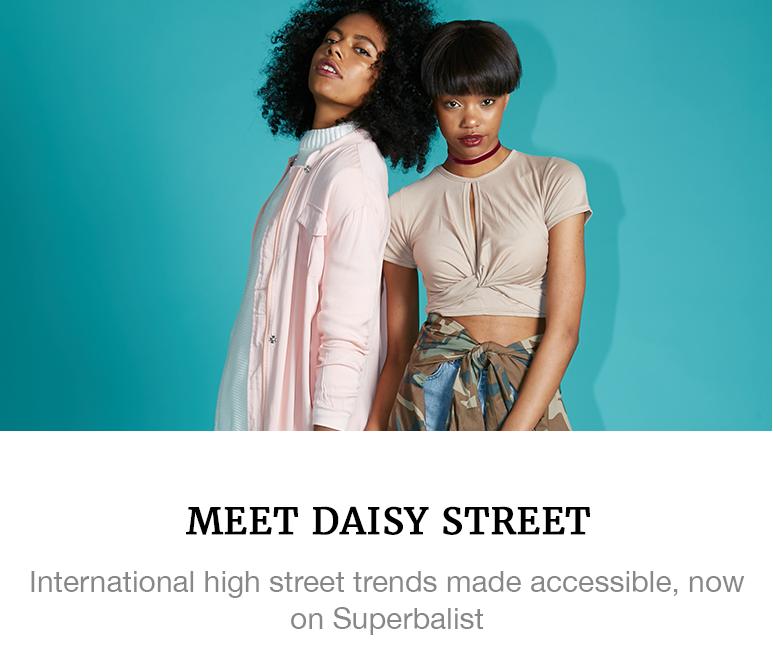https://superbalist.com/thewayofus/2016/09/26/meet-daisy-street/757